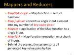 mappers and reducers