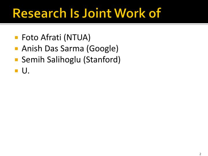 Research is joint work of