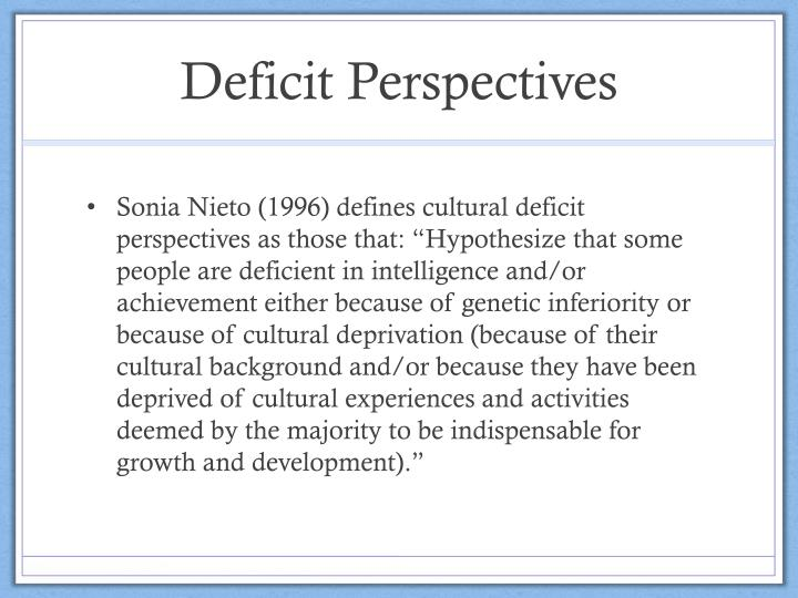 Deficit Perspectives