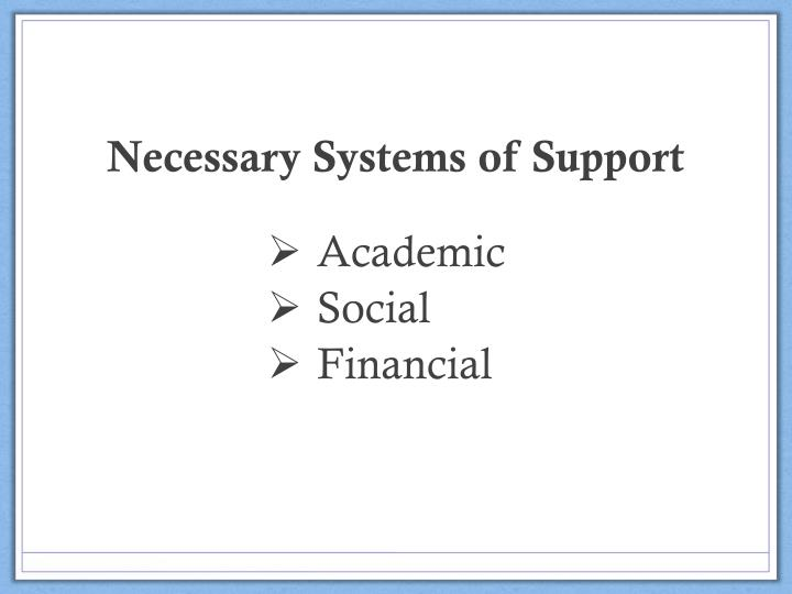 Necessary Systems of Support