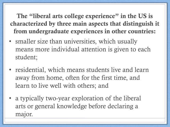 "The ""liberal arts college experience"" in the"