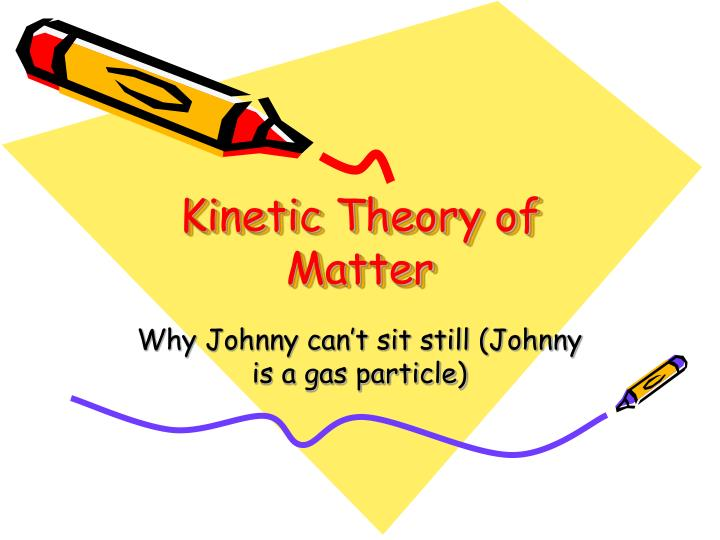 kinetic theory of matter n.