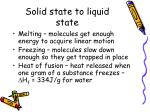 solid state to liquid state