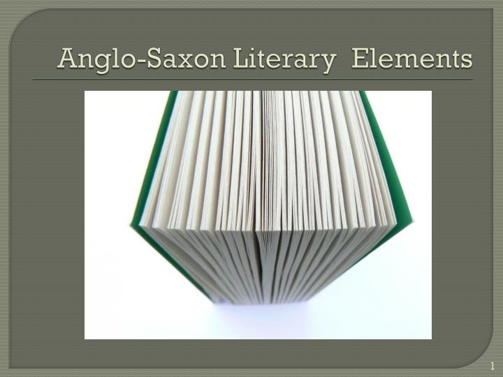anglo saxon literary elements n.