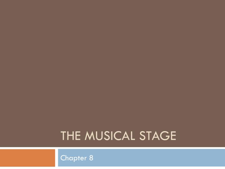 the musical stage n.