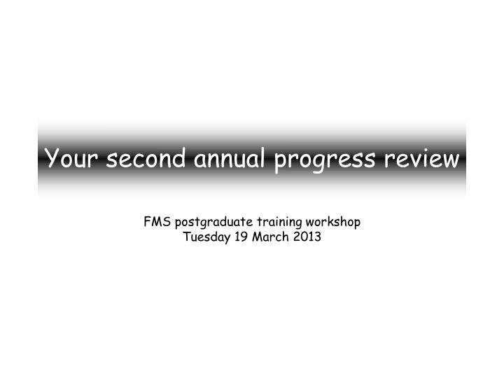 your second annual progress review n.