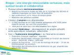 biogaz une nergie renouvelable vertueuse mais surtout locale et collaborative