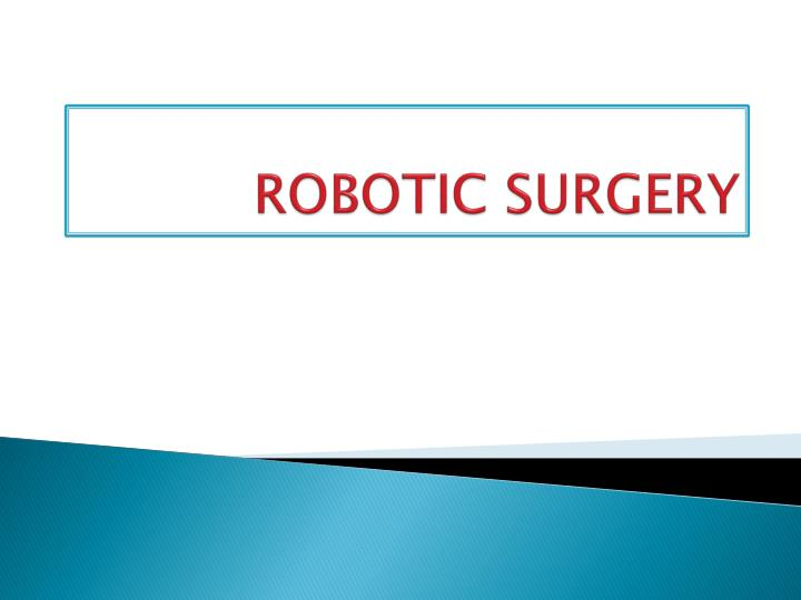 robotic surgery n.