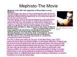 mephisto the movie