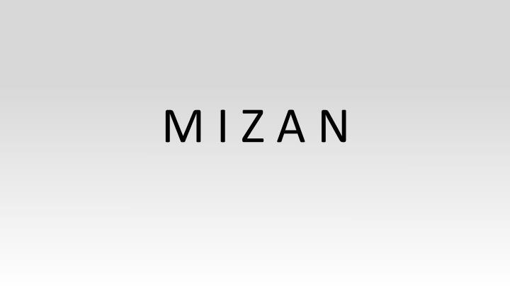 M I Z A N