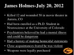 james holmes july 20 2012