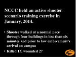 nccc held an active shooter scenario training exercise in january 2014