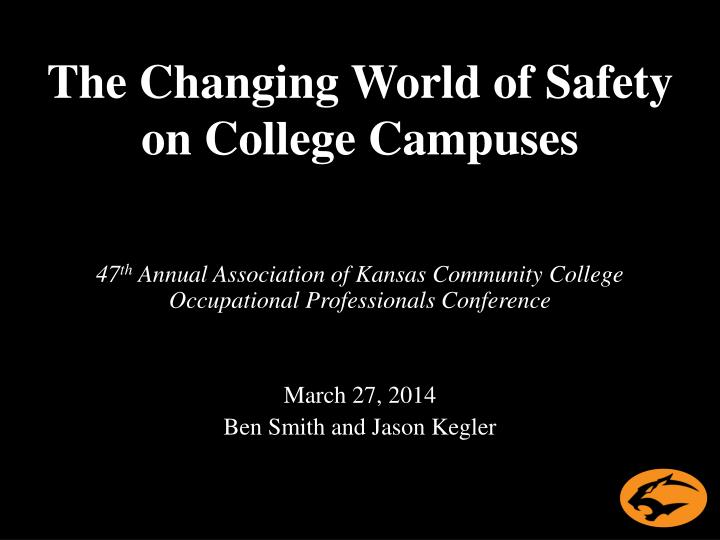 the changing world of safety on college campuses n.