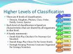 higher levels of classification