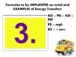 formulas to be implanted on mind and examples of energy transfers2