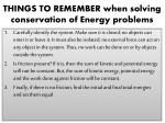 things to remember when solving conservation of energy problems