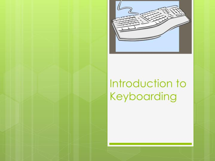 introduction to keyboarding n.
