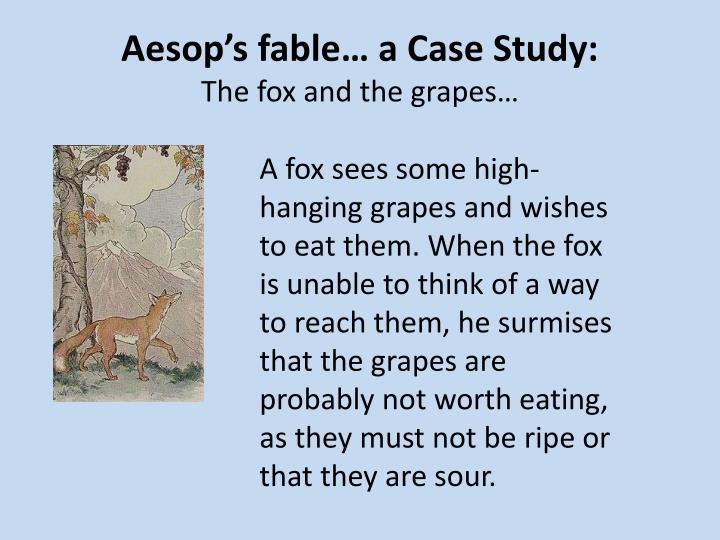 Aesop's fable… a Case Study: