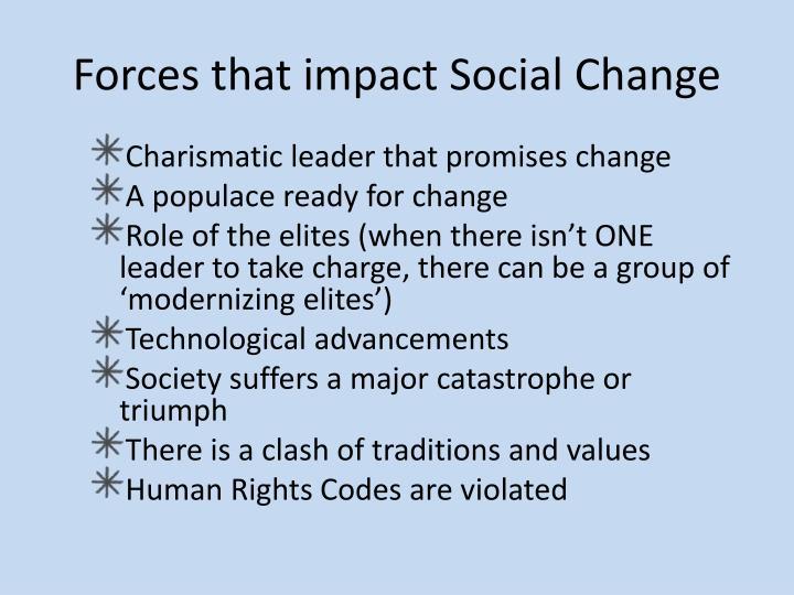 Forces that impact Social Change