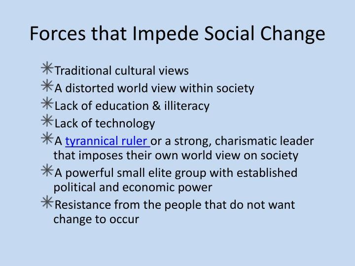 Forces that Impede Social Change