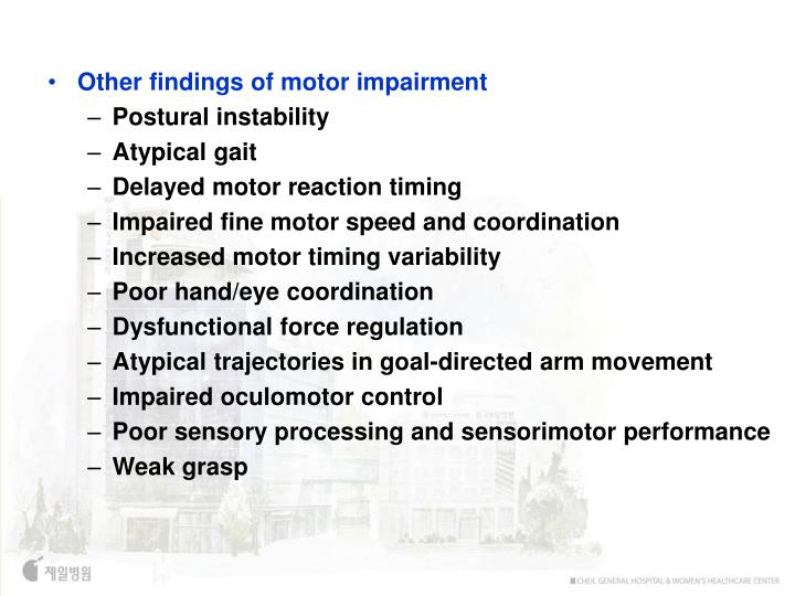 Other findings of motor impairment