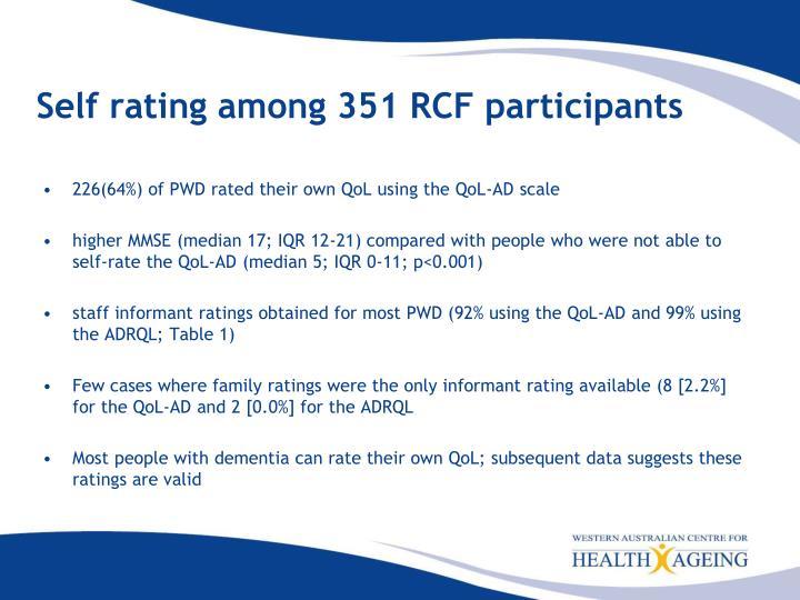 Self rating among 351 RCF participants