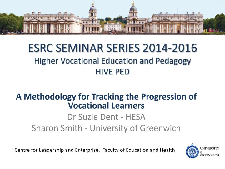esrc seminar series 2014 2016 higher vocational education and pedagogy hive ped n.