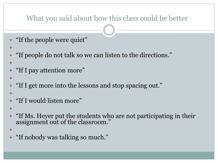 what you said about how this class could be better n.