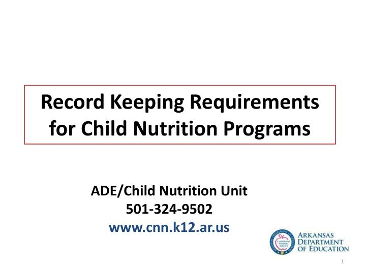 record keeping requirements for child nutrition programs n.