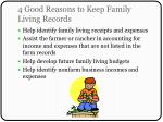 4 good reasons to keep family living records