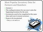 most popular inventory date for farmers and ranchers