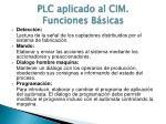 plc aplicado al cim funciones b sicas