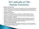 plc aplicado al cim nuevas funciones