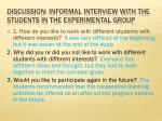 discussion informal interview with the students in the experimental group