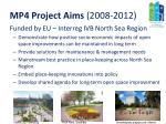 mp4 project aims 2008 2012