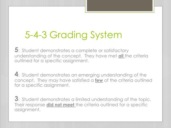 5-4-3 Grading System