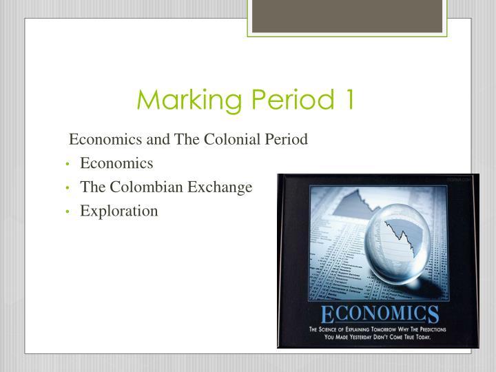 Marking Period 1