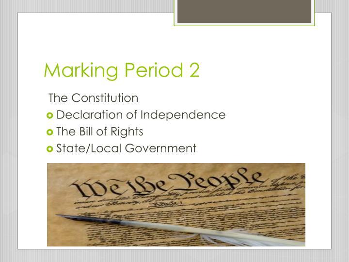 Marking Period 2