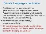 private language conclusion