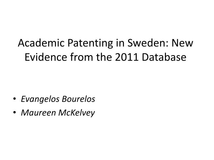 academic patenting in sweden new evidence from the 2011 database n.