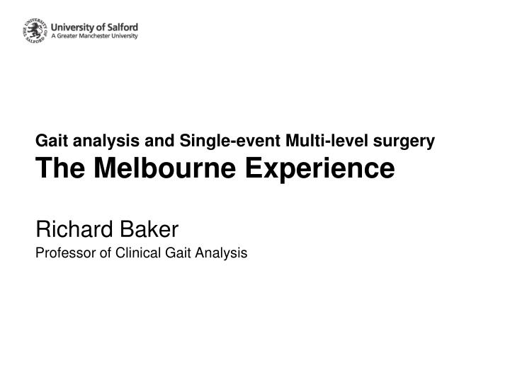 gait analysis and single event multi level surgery the melbourne experience n.