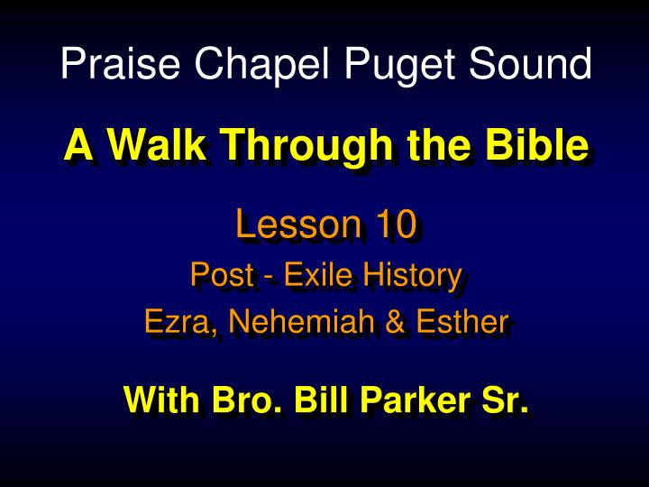 a walk through the bible with bro bill parker sr n.