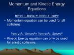 momentum and kinetic energy equations