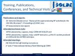 training publications conferences and technical visits
