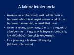 a lakt z intolerancia