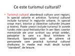 ce este turismul cultural