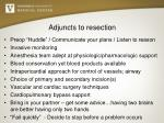 adjuncts to resection