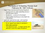 the battle of 73 easting persian gulf february 26 1991 4 20 pm1