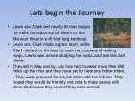 lets begin the journey