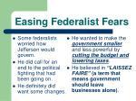 easing federalist fears